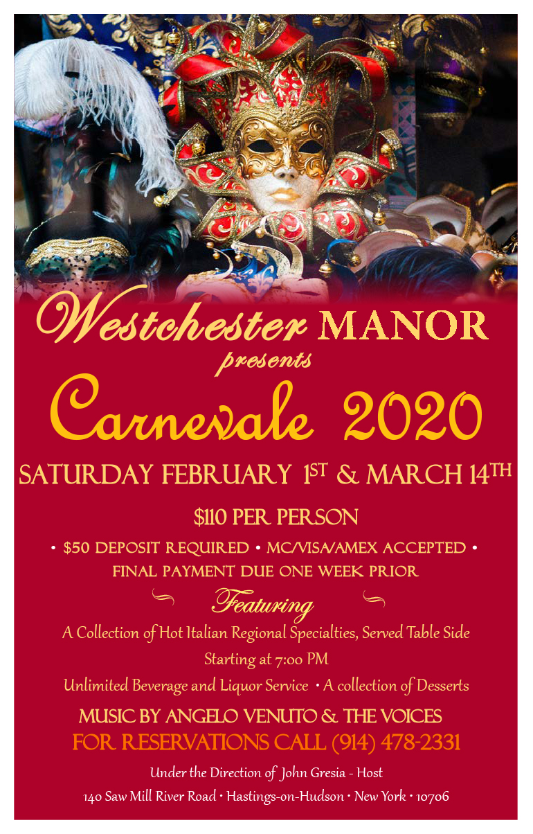Advertisement for Westchester Manor's Carnevale Event. Mardi Gras masks above the event details. Saturday February 1st and March 14th. $110 per person. For Reservations call 914-478-2331